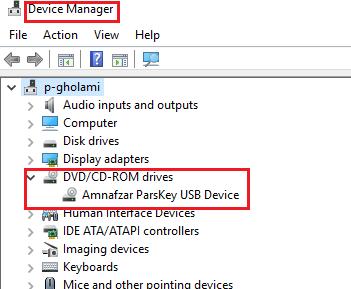 شناسایی درایور توکن ParsKey در بخش DVD/CD در Device Manager